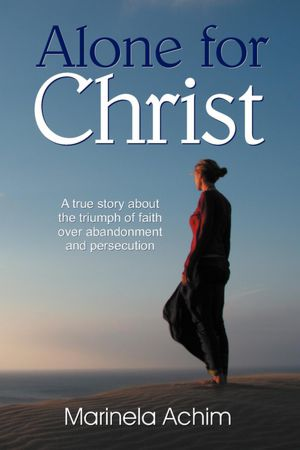 Marinela Achim - Alone for Christ, book