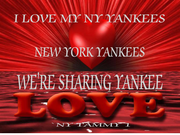 Gallery Photo ''SHARING YANKEE LOVE ,ALWAYS'' is My Motto of My Yankee Page ~ Created by @NYTAMMY1 For 'I LOVE MY NY YANKEES ' page.